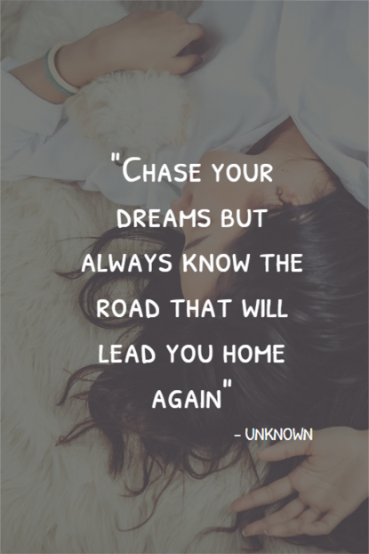 Home quote Chase your dream - Unknown